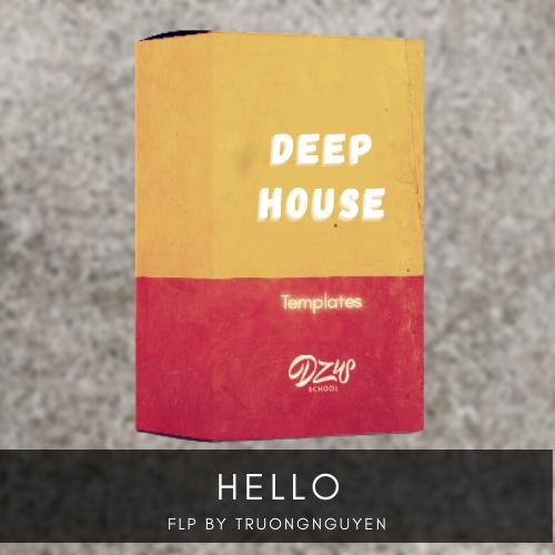 [ FLP DEEP HOUSE ] Hello