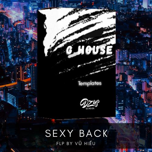 [ FLP G HOUSE ] Sexy Back