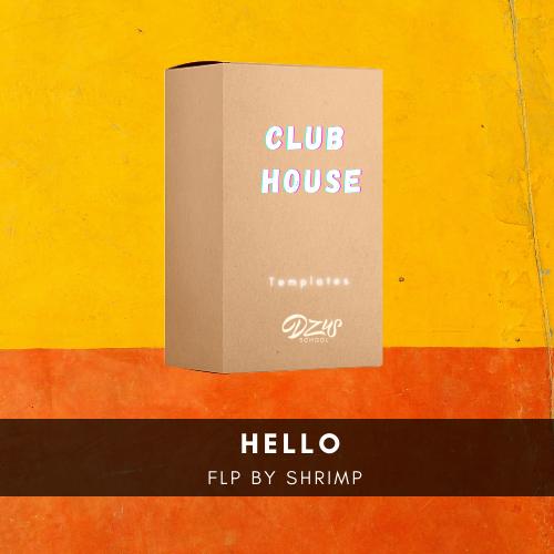 [ FLP CLUB HOUSE ] nân & TSL - Hello ( Shrimp Remix )