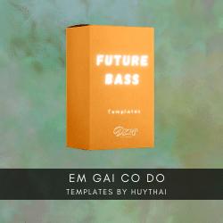 [ FULL FLP TRAP FUTURE BASS ] Rum ft Đaa - Người em cố đô (HuyThai Remix)
