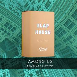 [FLP - Slap House] Zit - Among us
