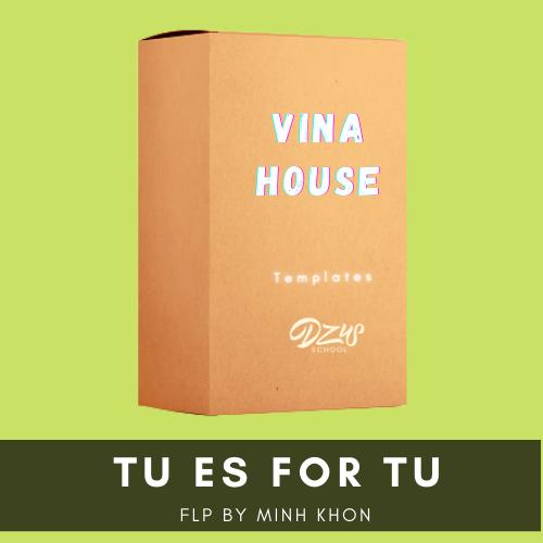 [ FLP VINA HOUSE ] Tu es For Tu