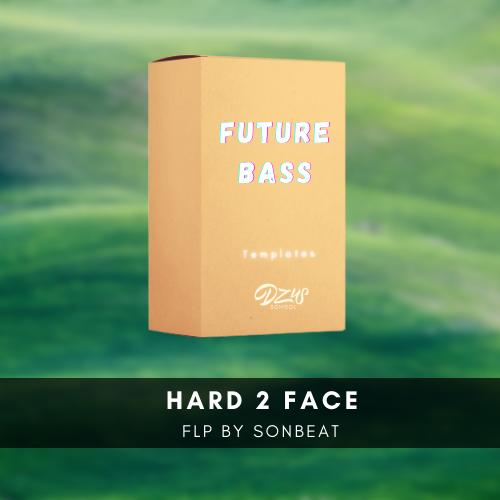 [ FLP FUTURE BASS ] Hard 2 Face - SONBEAT