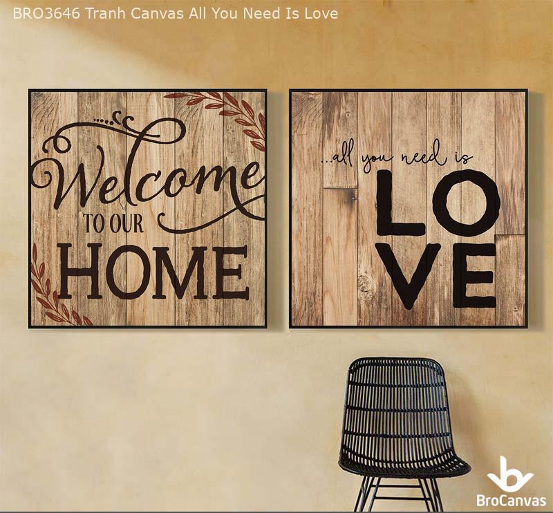 BRO3646 Tranh Canvas All You Need Is Love
