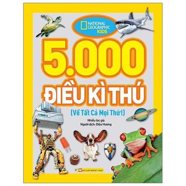 5000 Điều Kì Thú Về Tất Cả Mọi Thứ