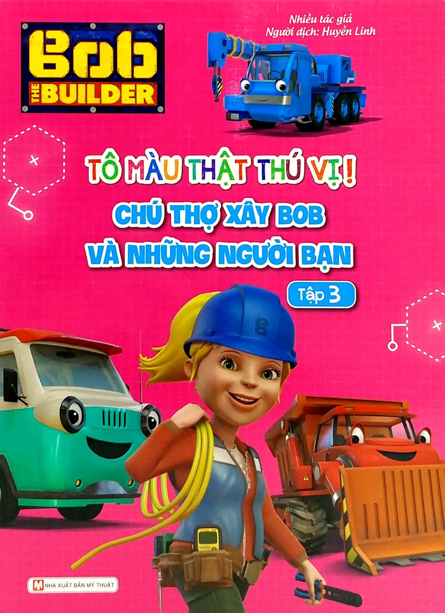 Bob The Builder-Tô Màu Thật Thú Vị-Chú Thợ Xây Bob Và Những Người Bạn 3