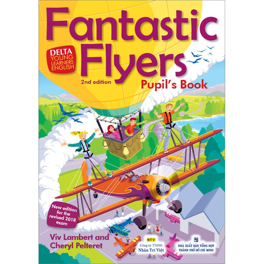 Fantastic Flyers 2nd Edition - Pupil's Book (Kèm CD Hoặc File MP3)