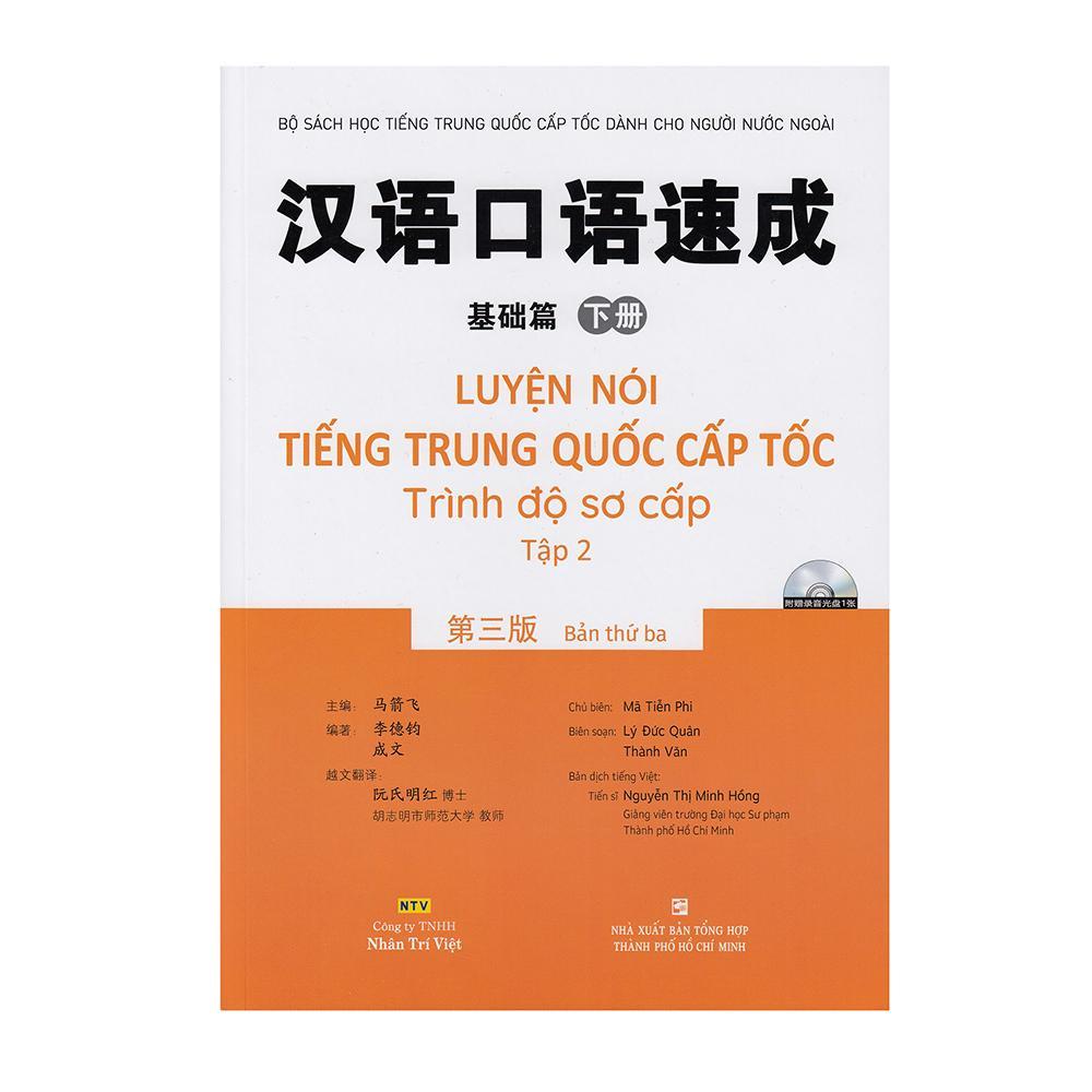 Luyện nói tiếng Trung Quốc cấp tốc - Trình độ sơ cấp - Tập 2