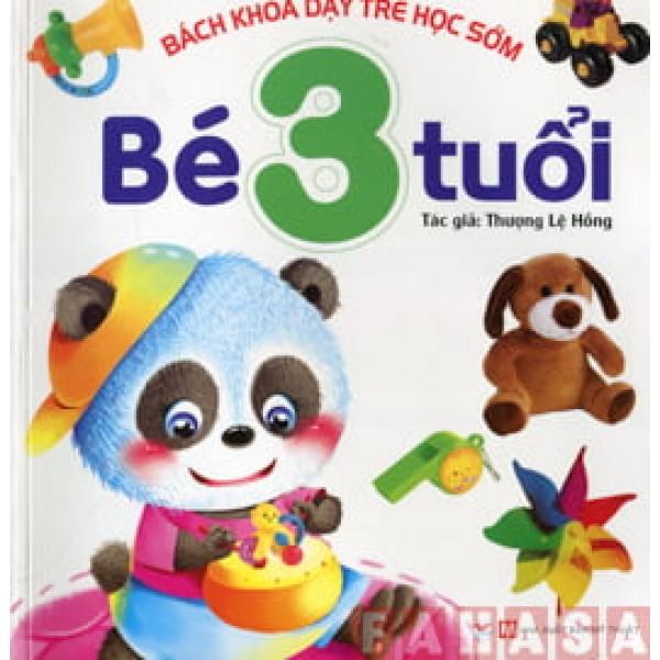 Bách khoa dạy trẻ học sớm - Bé 3 tuổi