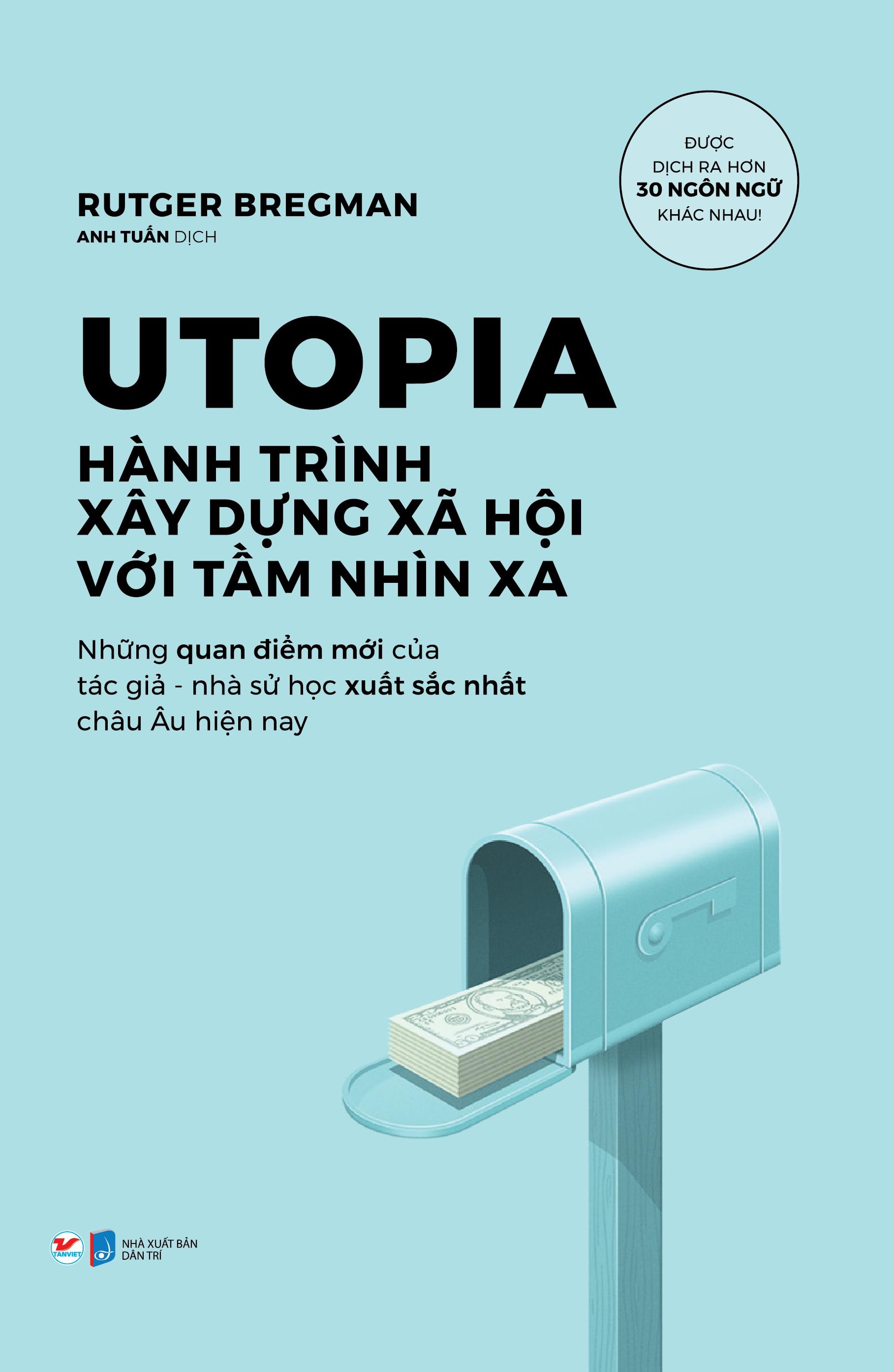 Utopia Hành Trình Xây Dựng Xã Hội Với Tầm Nhìn Xa