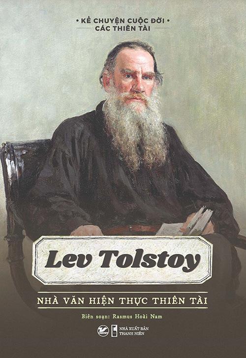 Lev Tolstoy - Nhà Văn Hiện Thực Thiên Tài