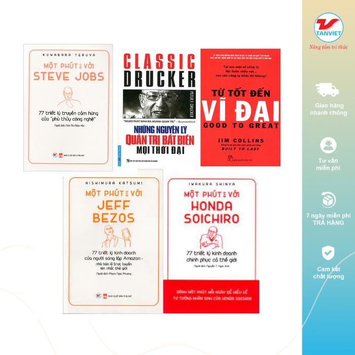 Combo 5 cuốn sách Kỹ năng: Những nguyên lý quản trị bất biến mọi thời đại, Từ tốt đến vĩ đại, Một phút với Steve Jobs, Một phút với Jeff Bezos, Một phút với Honda Soichiro