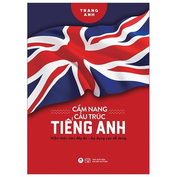 Cẩm Nang Cấu Trúc Tiếng Anh