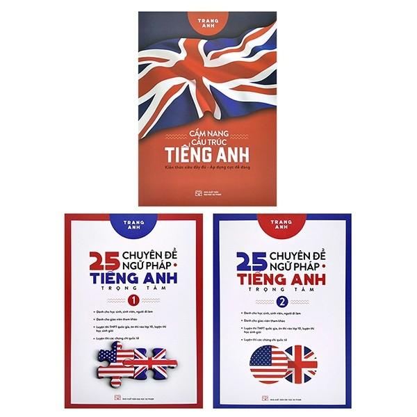 Bộ Sách 25 Chuyên Đề Ngữ Pháp Tiếng Anh Trọng Tâm + Cẩm Nang Cấu Trúc Tiếng Anh (Bộ 3 Cuốn)