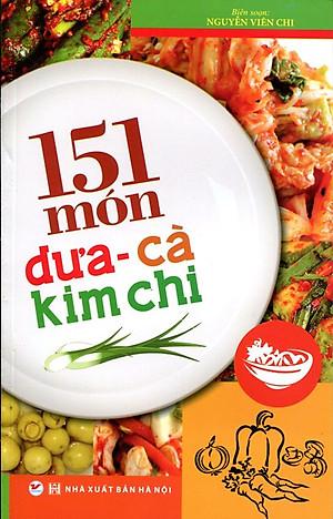 151 Món Dưa - Cà - Kim Chi