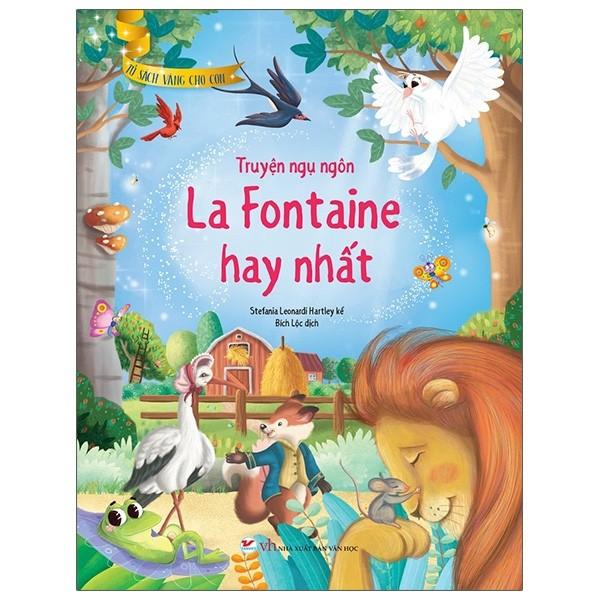 Tủ Sách Vàng Cho Con - Truyện Ngụ Ngôn La Fontaine Hay Nhất