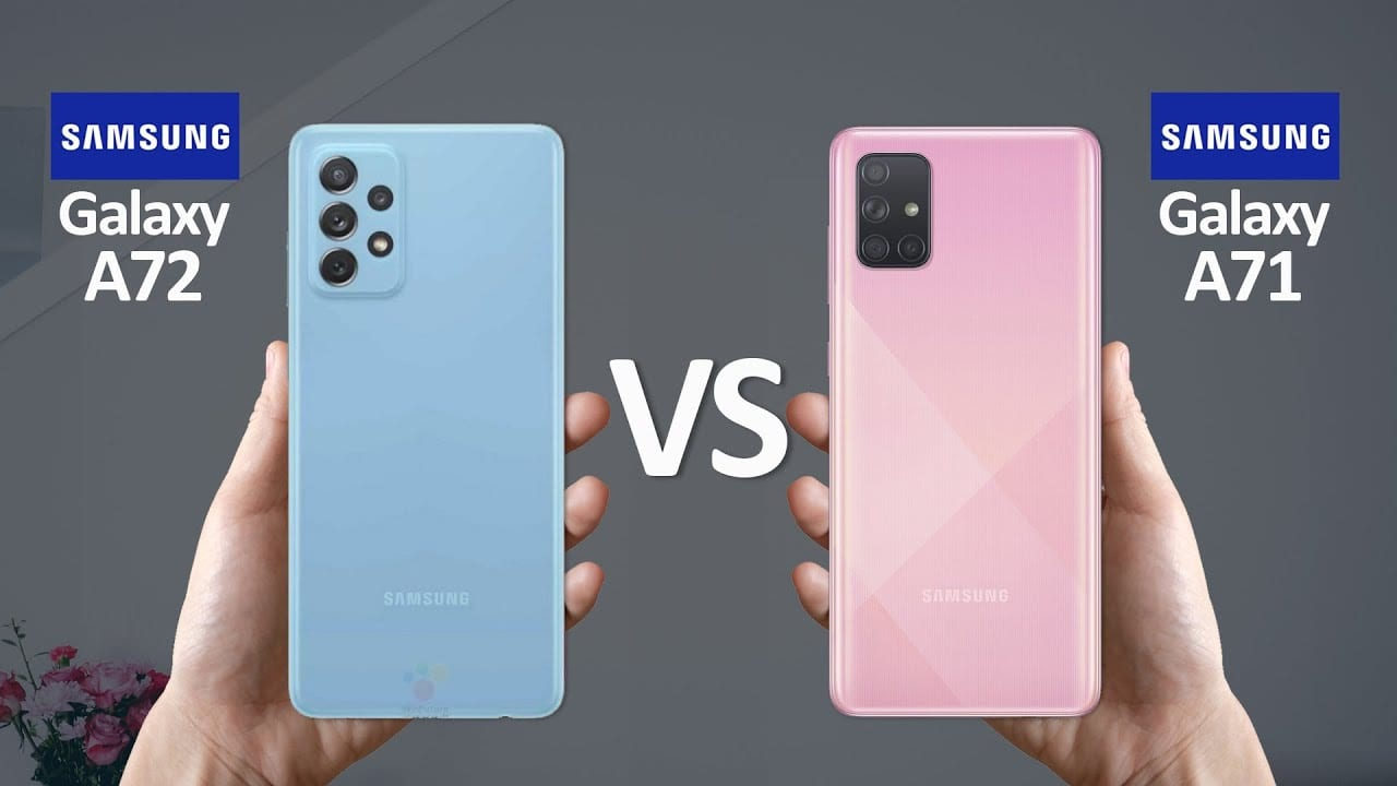 So sánh Galaxy A71 và Galaxy A72: có nên nâng cấp?