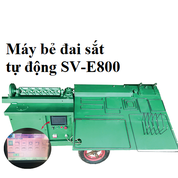 Máy bẻ đai sắt Siêu Việt SV-E800