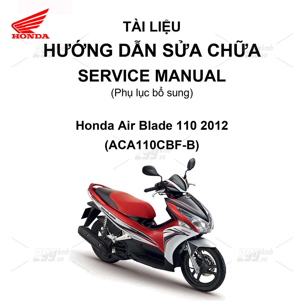 Tài liệu hướng dẫn sửa chữa (Service Manual) - Phụ lục bổ sung - Honda Air Blade 110 2012