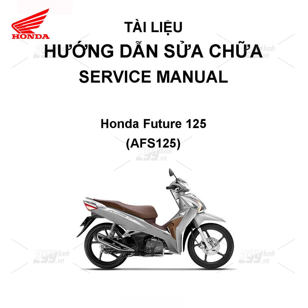 Tài liệu hướng dẫn sửa chữa (Service Manual) - Honda Future 125