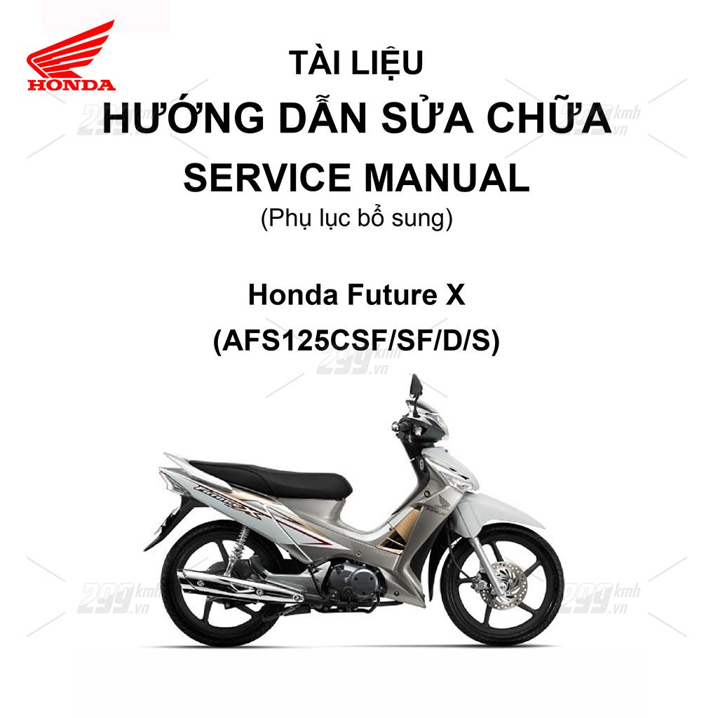 Tài liệu hướng dẫn sửa chữa (Service Manual) - Phụ lục bổ sung - Honda Future X