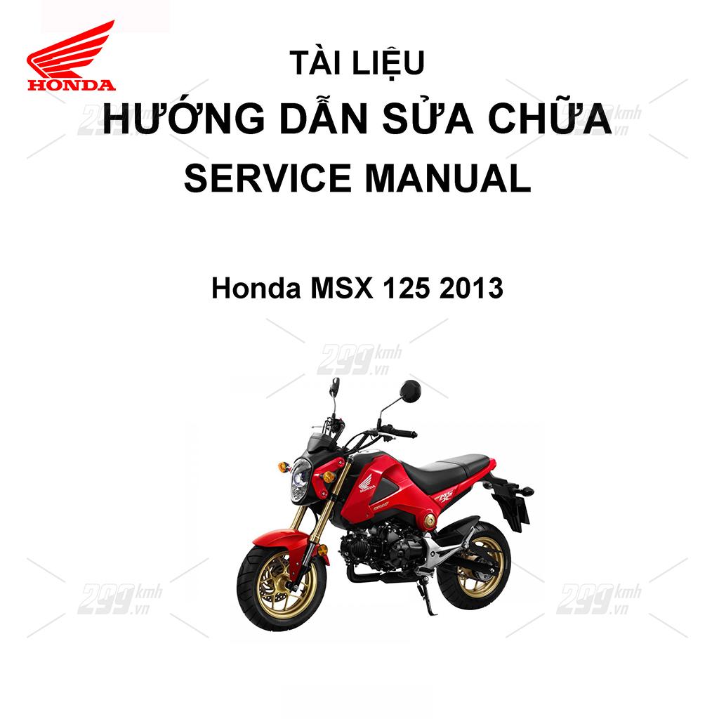 Tài liệu hướng dẫn sửa chữa (Service Manual) - Honda MSX 125 2013