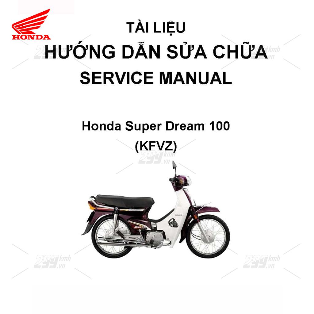 Tài liệu hướng dẫn sửa chữa (Service Manual) - Honda Super Dream 100