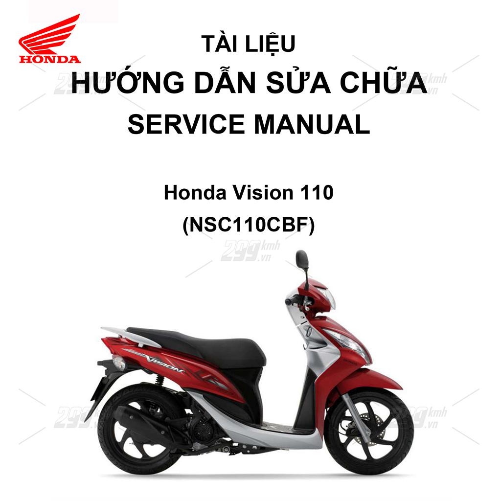 Tài liệu hướng dẫn sửa chữa (Service Manual) - Honda Vision 110