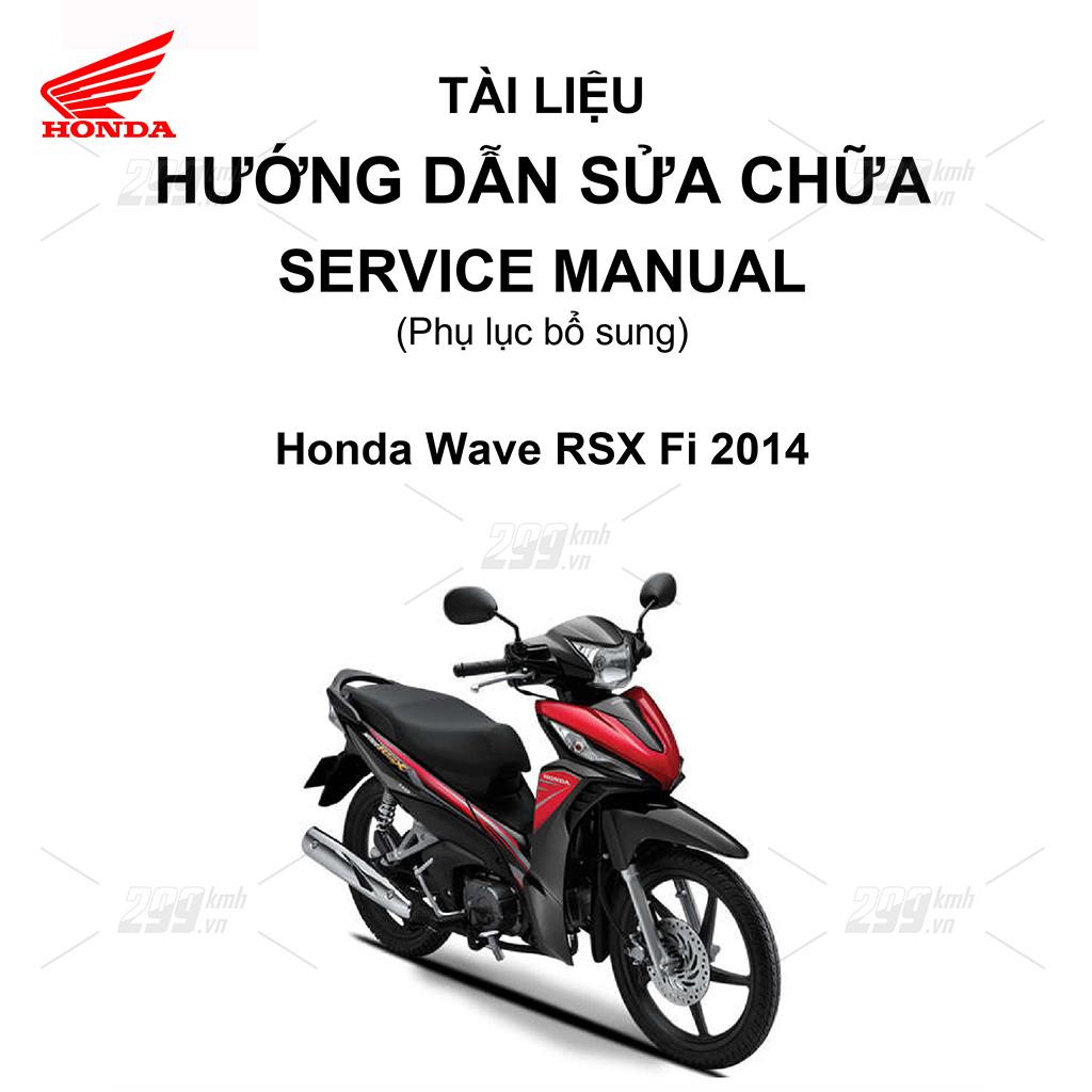 Tài liệu hướng dẫn sửa chữa (Service Manual) - Phụ lục bổ sung - Honda Wave RSX Fi 2014