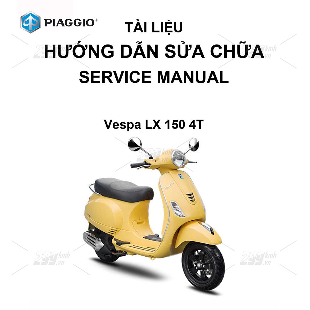 Tài liệu hướng dẫn sửa chữa (Service Manual) - Piaggio Vespa LX 150 4T