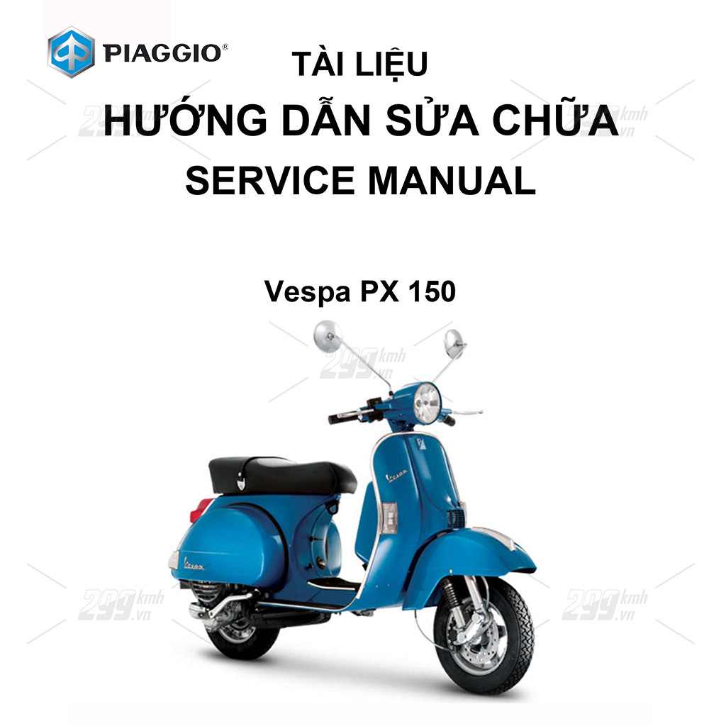 Tài liệu hướng dẫn sửa chữa (Service Manual) - Piaggio Vespa PX 150
