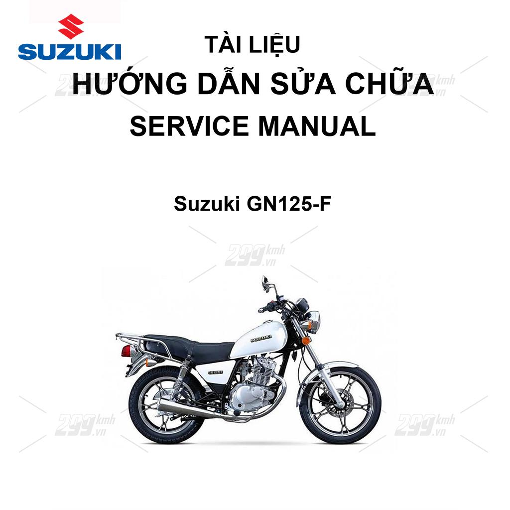 Tài liệu hướng dẫn sửa chữa (Service Manual) - Suzuki GN125-F