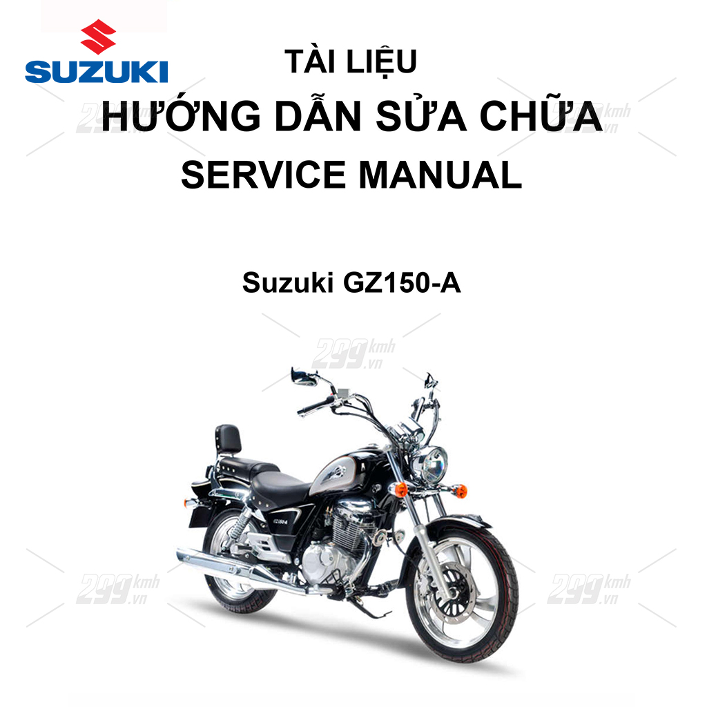 Tài liệu hướng dẫn sửa chữa (Service Manual) - Suzuki GZ150-A