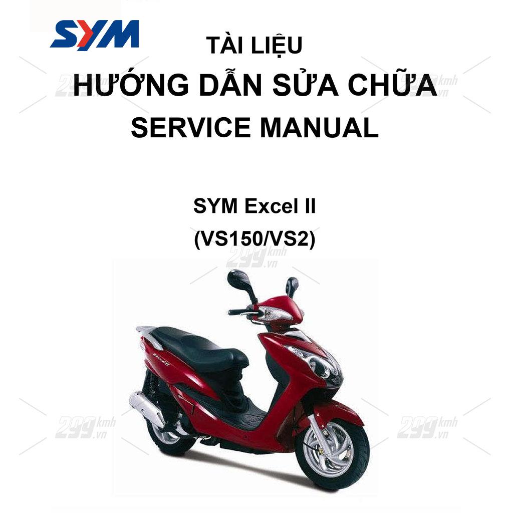 Tài liệu hướng dẫn sửa chữa (Service Manual) - SYM Excel II