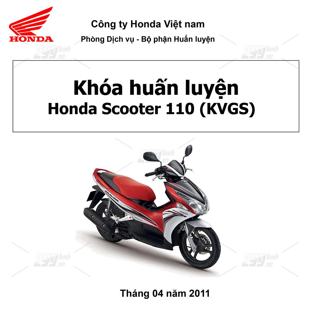 Tài liệu Khóa huấn luyện Honda Scooter 110 (KVGS) T4.2011