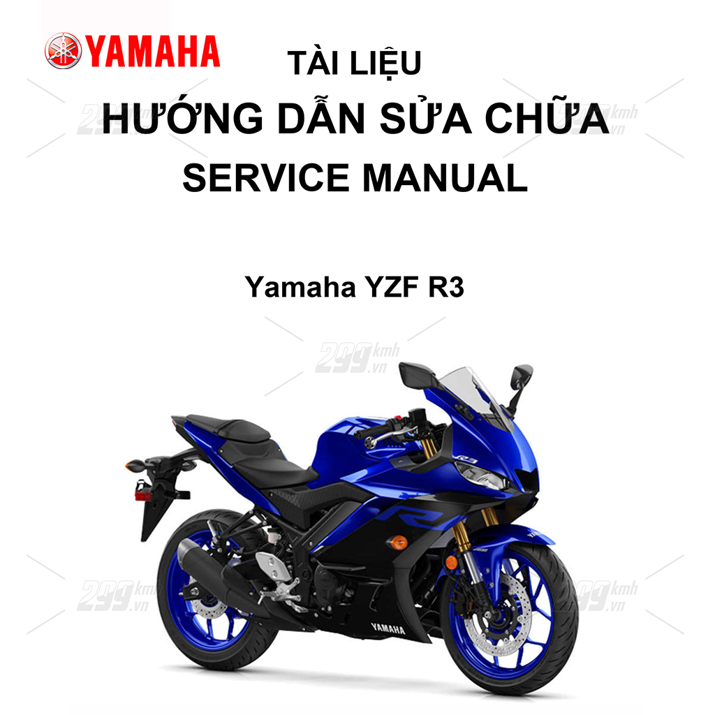 Tài liệu hướng dẫn sửa chữa (Service Manual) - Yamaha YZF R3