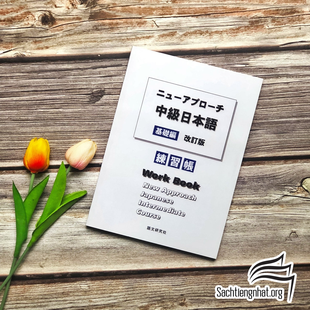 Nyu- Apurochi Chukyu Nihongo Renshuchou - New approach Japanese Intermediate Course Workbook