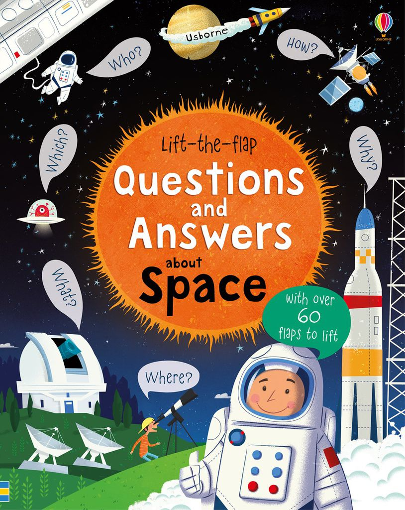 Lift the flap Question and answer about Space