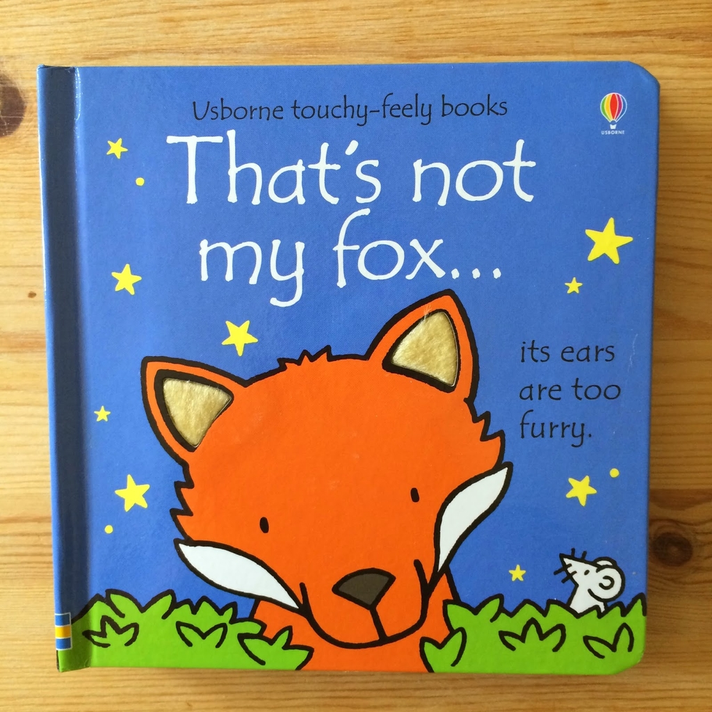 That's not my fox - Usborne touchy - feely books