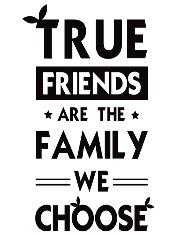 S022 Mẫu thiết kế đồng phục - True Friends Are The Family We Choose