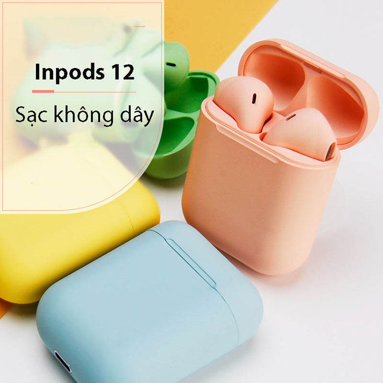 TAI NGHE BLUETOOTH INPODS 12