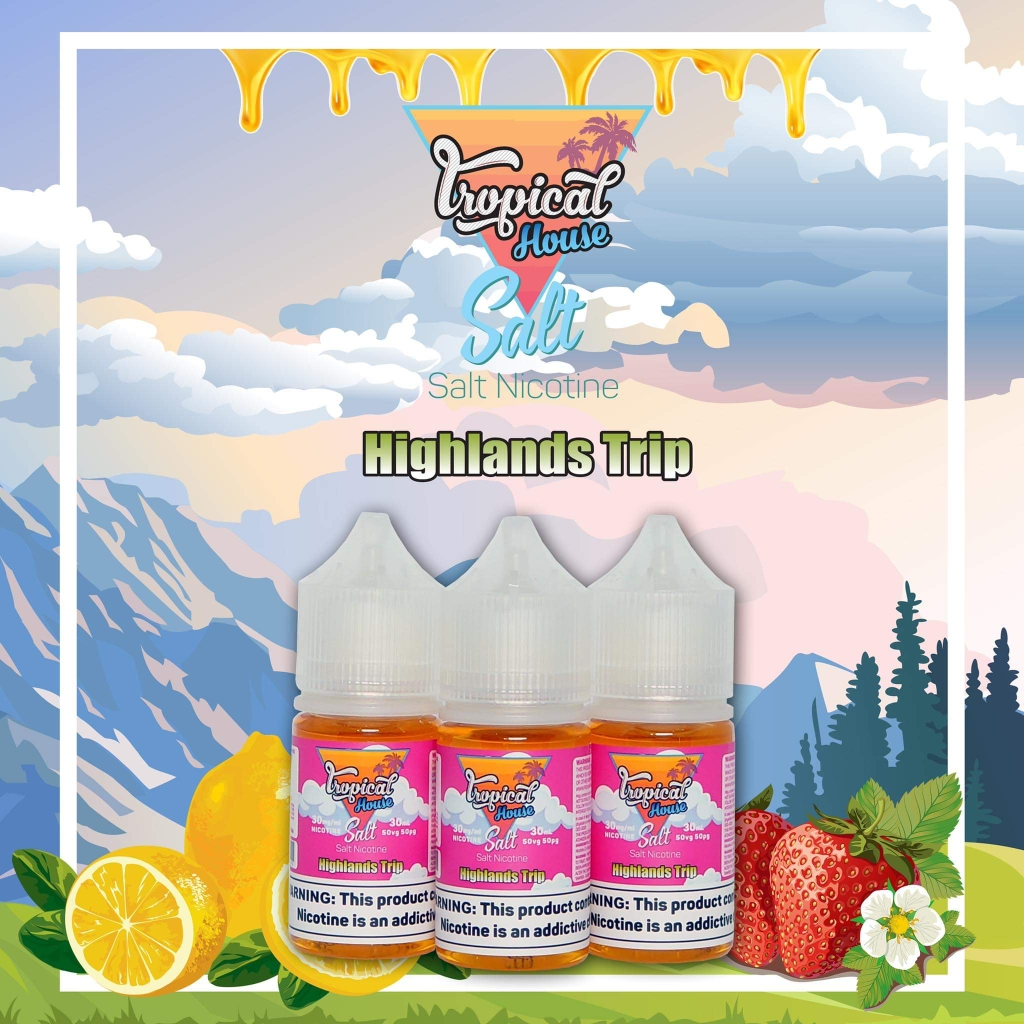 30ml salt Tropical House Highland Trip vị dâu mix chanh | LIKEVAPE