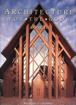 Architecture for the Gods Vol 2