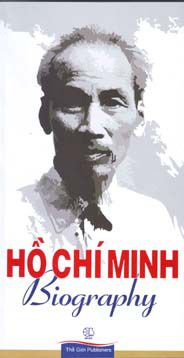 Ho Chi Minh Biography (Vietnam)
