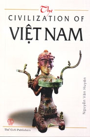The civilization of Viet Nam by Nguyen Van Huyen