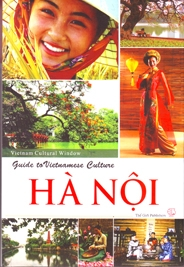 Guide to Vietnamese Culture: Ha Noi