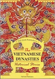 The Vietnamese Dynasties; Historical Stories