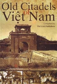 Old Citadels of Viet Nam