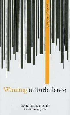 Winning in Turbulence (Memo to the CEO)