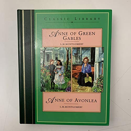 Anne of Green Gables / Anne of Avonlea